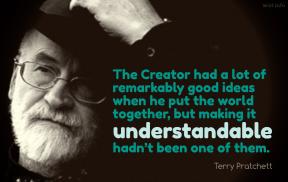 Pratchett - creator world together understandable