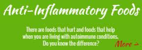 autoimmune anti-inflammatory disease diet foods therapy treatments shaded