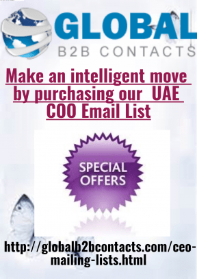 Make an intelligent move by purchasing our UAE COO Email List