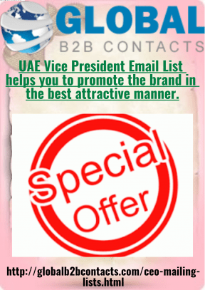 UAE Vice President Email List helps you to promote the brand in the best attractive manner.