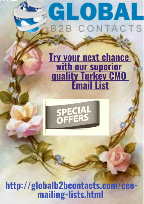 Try your next chance with our superior quality Turkey CMO Email List