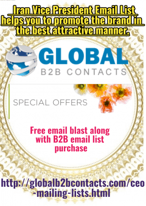 Iran Vice President Email List helps you to promote the brand in the best attractive manner.