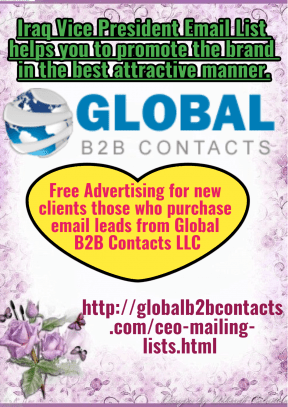 Iraq Vice President Email List helps you to promote the brand in the best attractive manner.