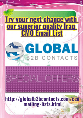 Try your next chance with our superior quality Iraq CMO Email List