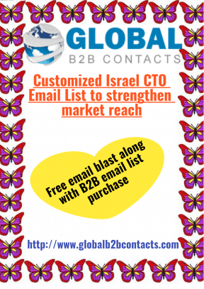 CustomizedIsrael CTO Email List to strengthen market reach