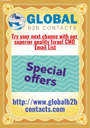 Try your next chance with our superior quality Israel CMO Email List
