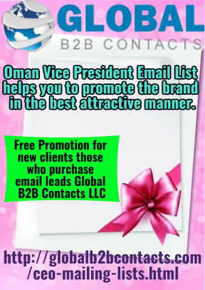 Oman Vice President Email List helps you to promote the brand in the best attractive manner.