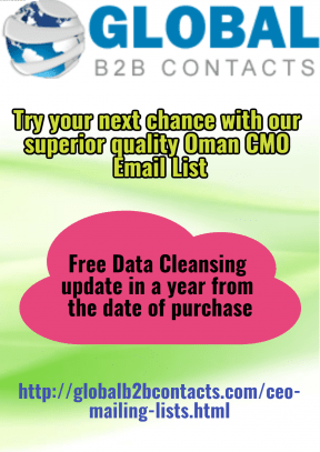 Try your next chance with our superior quality Oman CMO Email List