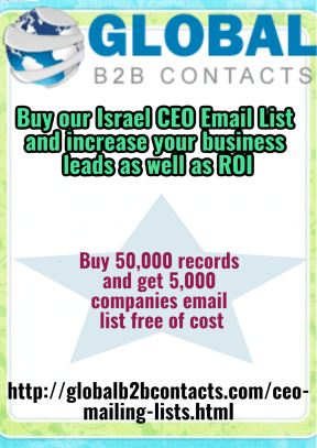 Buy our Israel CEO Email List and increase your business leads as well as ROI