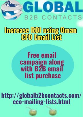Increase ROI using Oman CFO Email List