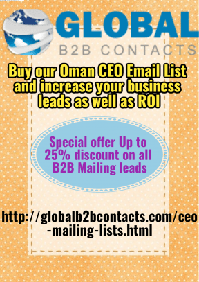 Buy our Oman CEO Email List and increase your business leads as well as ROI