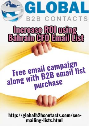 Increase ROI using Bahrain CFO Email List