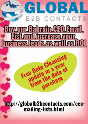 Buy our Bahrain CEO Email List and increase your business leads as well as ROI