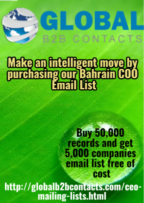 Make an intelligent move by purchasing our Bahrain COO Email List