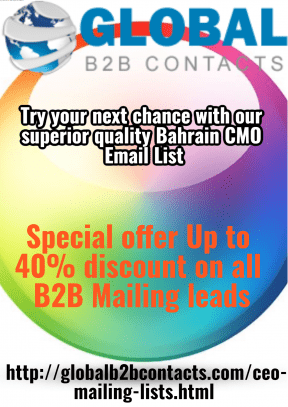 Try your next chance with our superior quality Bahrain CMO Email List