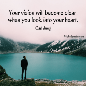 Your Vision Will Become Clear