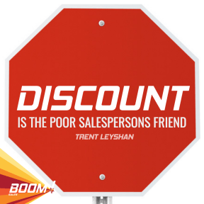 DISCOUNT IS THE POOR SALESPERSONS FRIEND