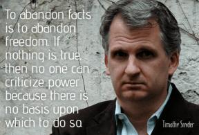Snyder - abandon facts abandon freedom