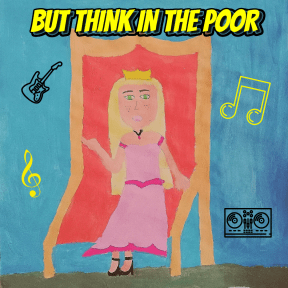 BUT THINK IN THE POOR