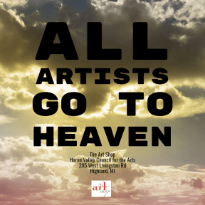 All Artists Go to Heaven