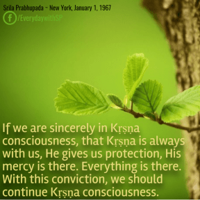 If we are sincerely in Kṛṣṇa consciousness