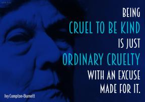 Compton-Burnett - cruel to be kind ordinary cruelty