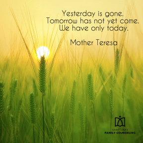 Mother Teresa - have only today