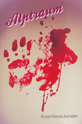 #nightmare#alptraum#blood#blut