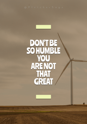 Print Quote Design - #Wording #Saying #Quote #wind #windmill #horizontal #grassland #farm #field #turbine #machine #utility