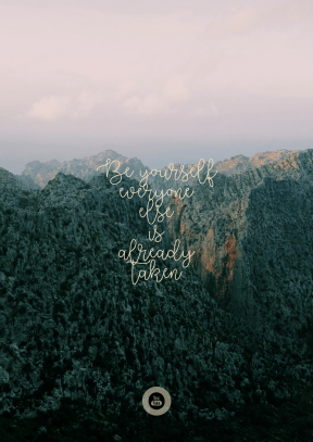 Print Quote Design - #Wording #Saying #Quote #forest #wilderness #landforms #mountain #sky #cloudy