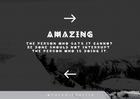 Print Quote Design - #Wording #Saying #Quote #mountain #sky #direction #directional #landforms #directions #phenomenon #right