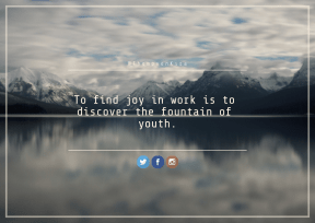 Print Quote Design - #Wording #Saying #Quote #horizon #mountain #rectangle #azure #product #blue #brand #calm #reflection