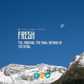 Square design layout - #Saying #Quote #Wording #snow-capped #font #mountainous #brand #orange #logo