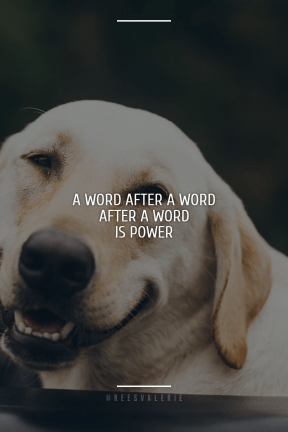 Poster Saying Layout - #Quote #Wording #Saying #dog #like #snout #breed #group #retriever #mammal