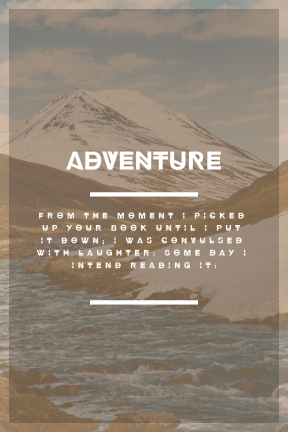Poster Saying Layout - #Quote #Wording #Saying #flowing #A #loch #tundra #mountainous #water #landforms