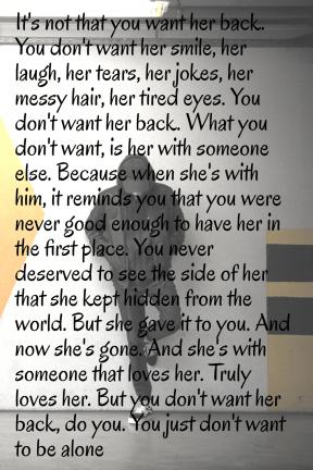 #deservebetter #notwithyou #alone #fellforyou