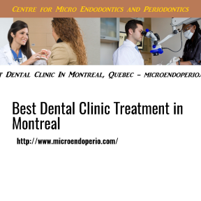Best Dental Clinic Treatment in Montreal, Quebec