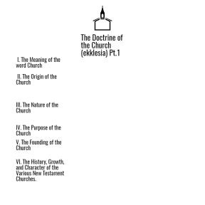 Doctrine of the church pt.1