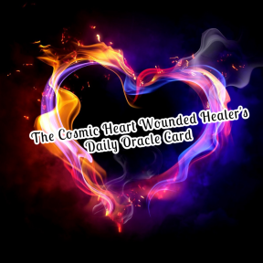 The Cosmic Heart Wounded Healer's Daily Oracle Card