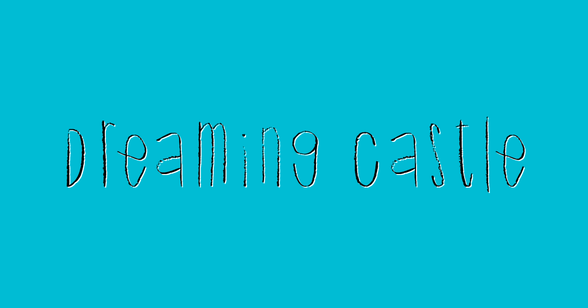 Dreaming Castle font template