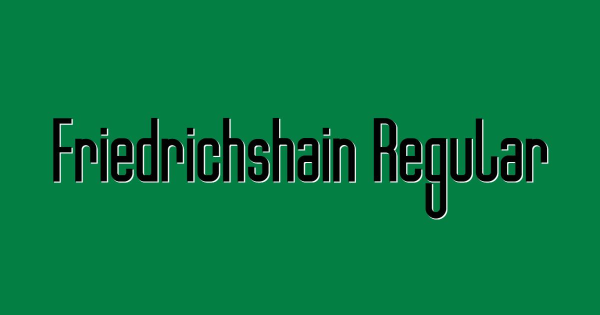 Friedrichshain Regular font template