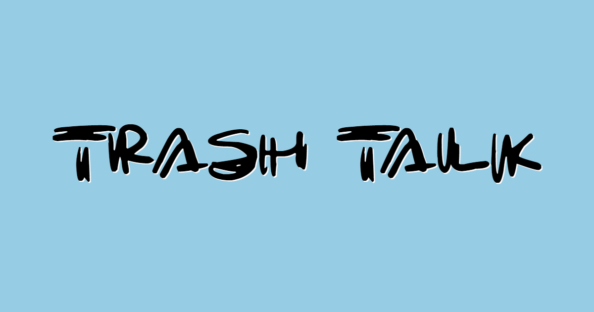 Trash Talk font template