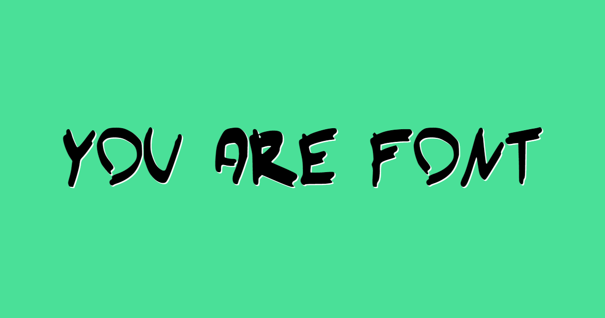 You Are Font font template