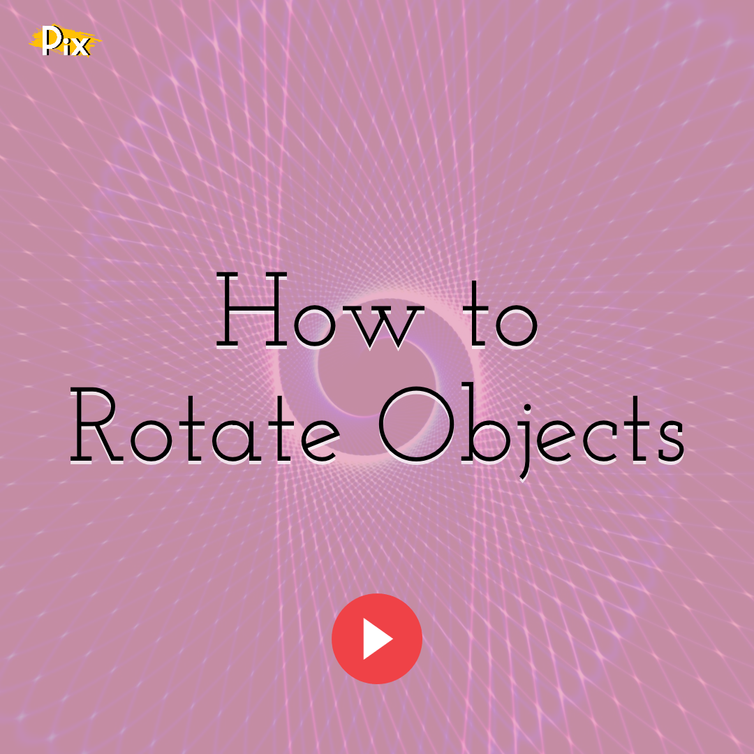 How to Rotate Objects with PixTeller Editor
