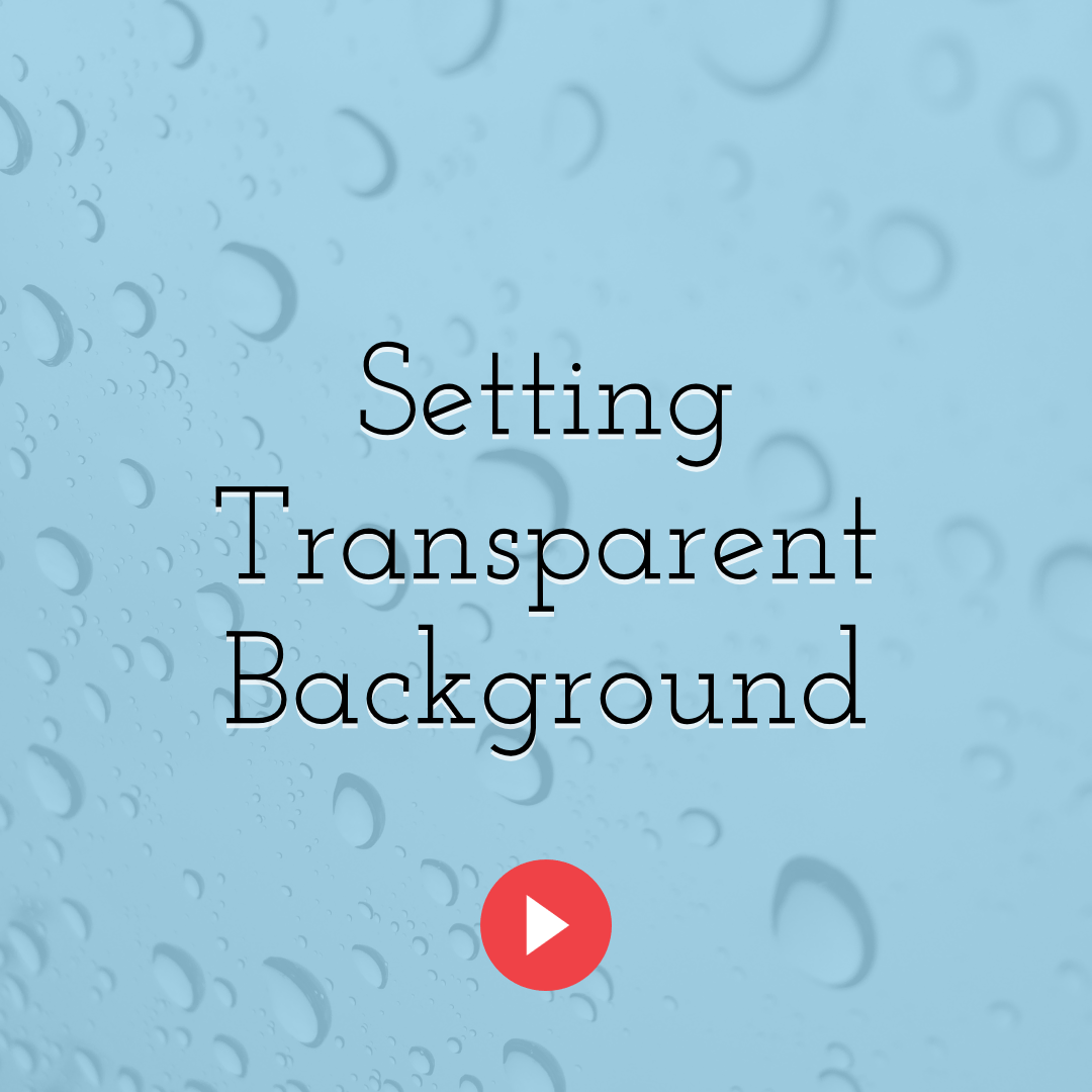 How to Set Your Design's Background Color to Transparent