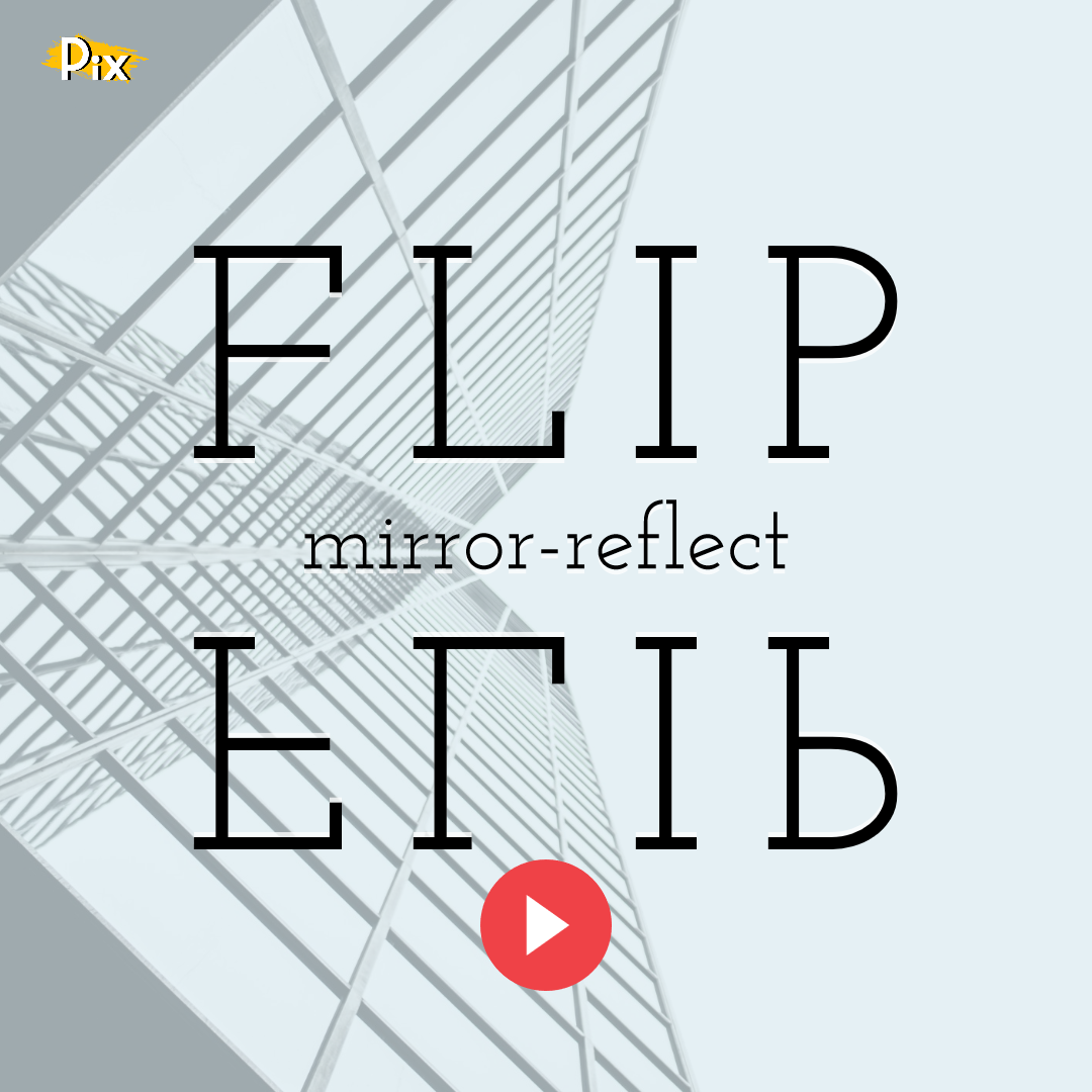 How to Flip (Mirror-Reflect) Objects in PixTeller Editor