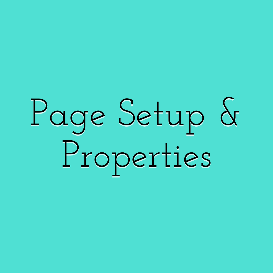 Design Page Setup and Properties