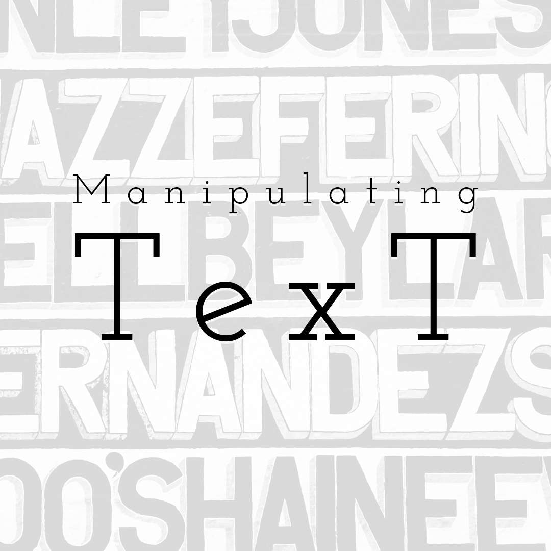 Manipulating Text