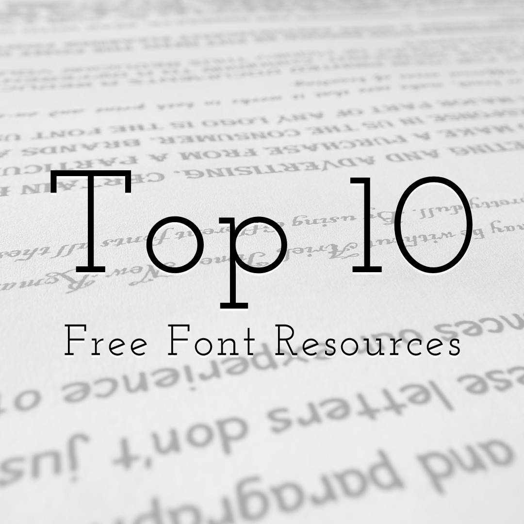 TOP 10 Free Font Resources