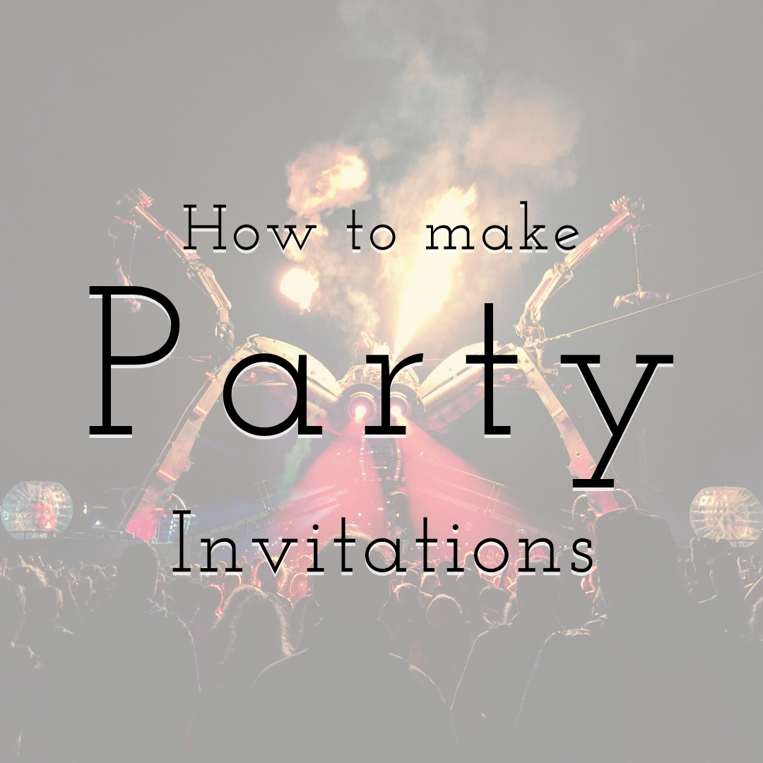 How to Create the Best Party Invitation with PixTeller